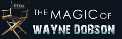 The Magic of Wayne Dobson